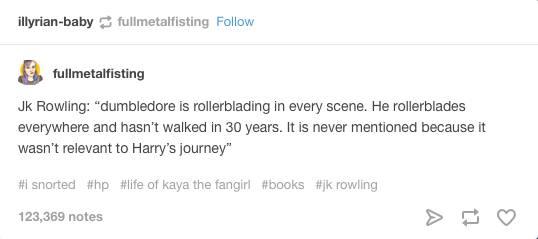 Dumbledore rollerblades tumblr