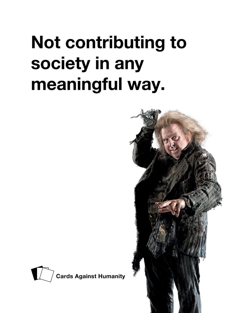 Peter Pettigrew Cards Against Humanity