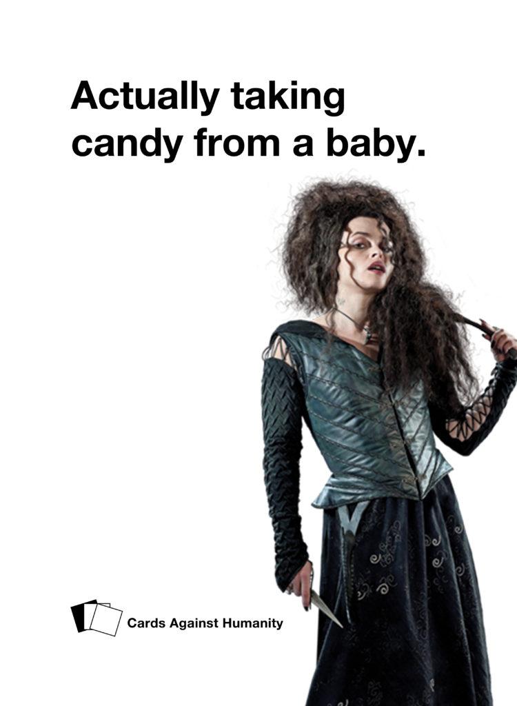 Bellatrix Lestrange Cards Against Humanity