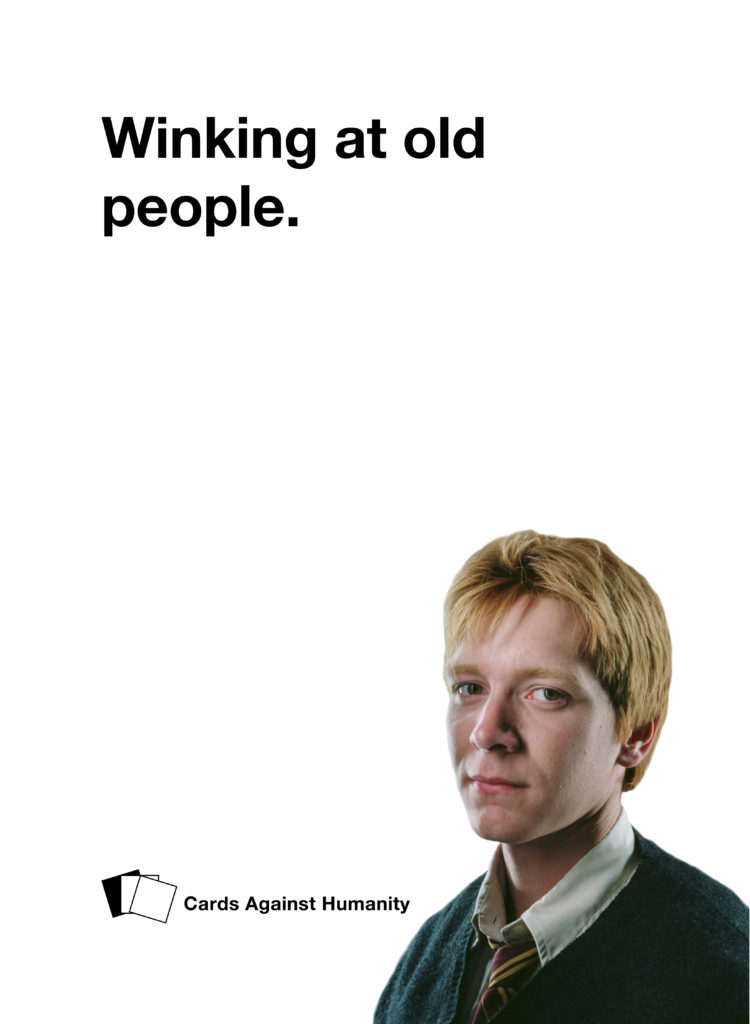 Fred Weasley Cards Against Humanity