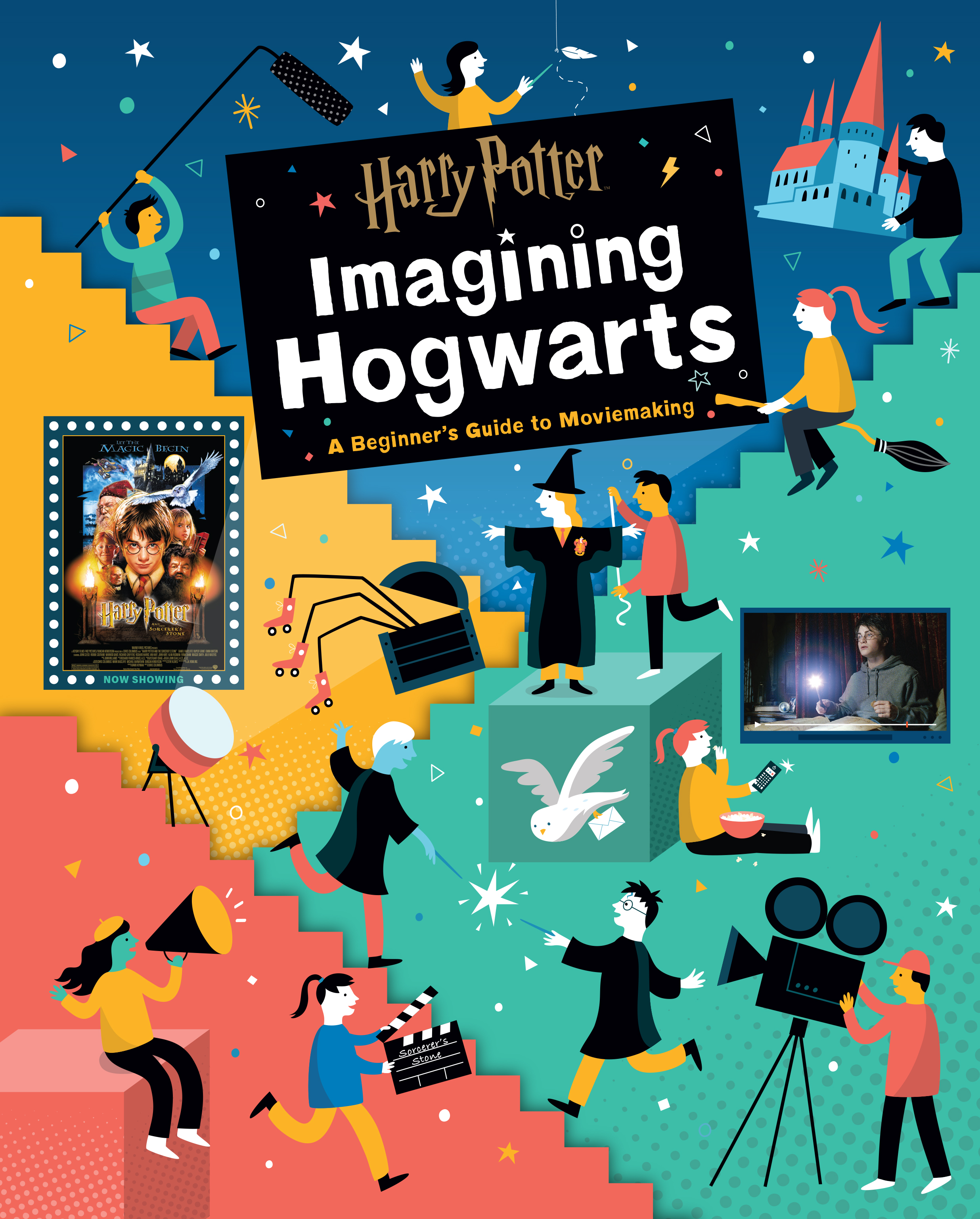 """Harry Potter: Imagining Hogwarts: A Beginner's Guide to Moviemaking"" cover art"