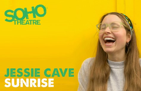 "Jessie Cave's SOHO Theatre promotion for ""Sunrise"""