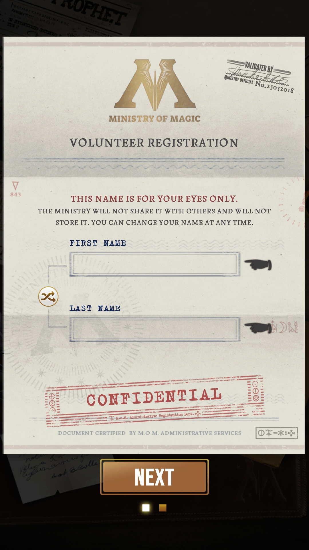 When you first download the game, you are asked to register as a volunteer for the Ministry of Magic.