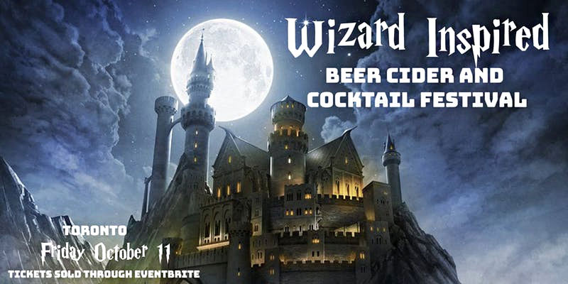 Witchy brews and other spirits will be available at the Wizard-Inspired Beer, Cider, and Cocktail Festivals in Vancouver and Toronto, Canada.