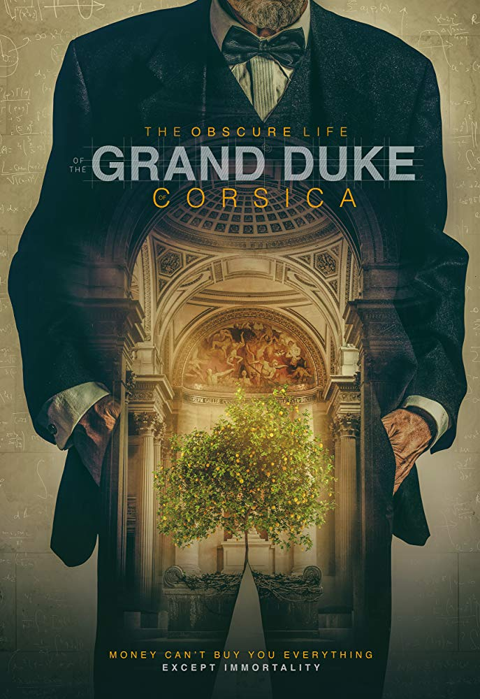 "The movie poster for ""The Obscure Life of the Grand Duke of Corsica"" is pictured."