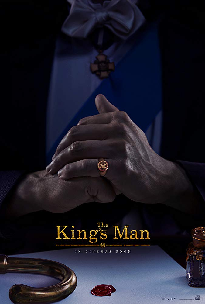 "Pictured is a movie poster for ""The King's Man"", starring Ralph Fiennes and Rhys Ifans."