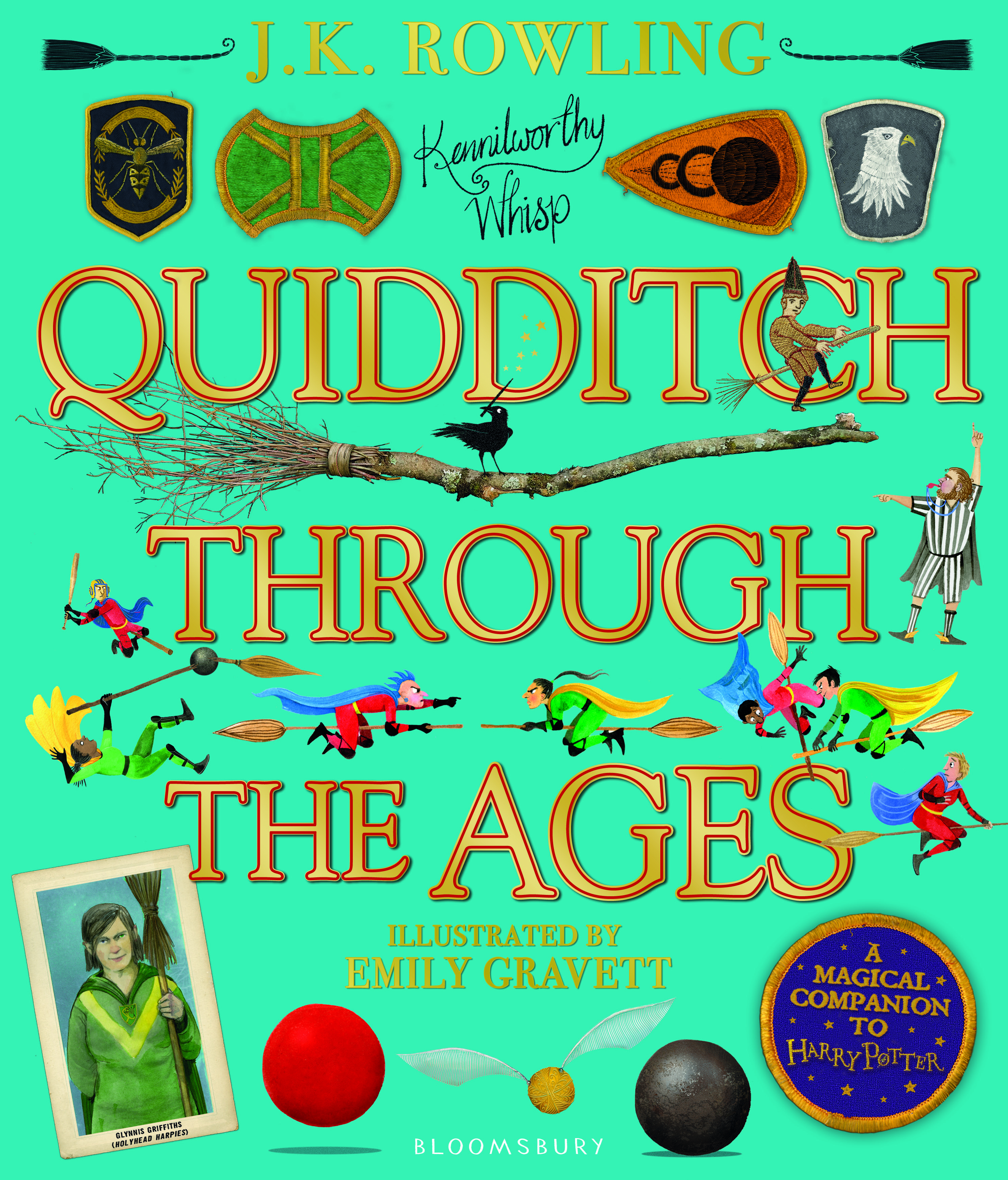 """The cover of the illustrated """"Quidditch Through the Ages"""" features gold font against a teal background. Brightly colored Quidditch accessories decorate the cover."""