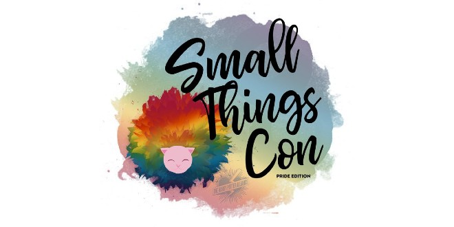 The logo of Small Things Con Pride Edition is displayed on a whilte background. There is a rainbow Pygmy Puff.