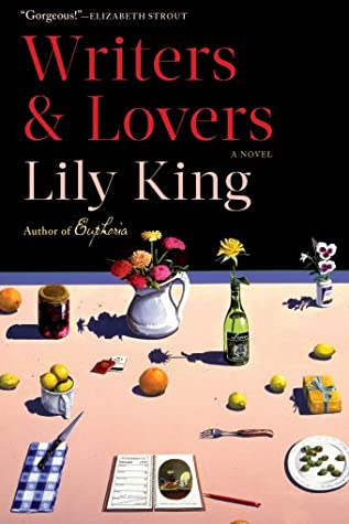 """Cover image of """"Writers & Lovers"""" by Lily King"""