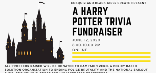 "The banner for the CosQuiz Trivia and Black Girls Create ""Harry Potter"" Trivia Fundraiser for June 12-The banner for the CosQuiz Trivia and Black Girls Create ""Harry Potter"" Trivia Fundraiser for June 12-13, 2020, is pictured.13, 2020, is pictured."