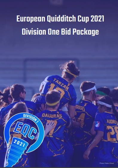 """There is a team in blue jersey, celebrating a victory. They are holding one of them with sign """"Tarzan"""" on his jersey. Over the photo there is a sign European Quidditch Cup 2021 Division One Bid Package."""