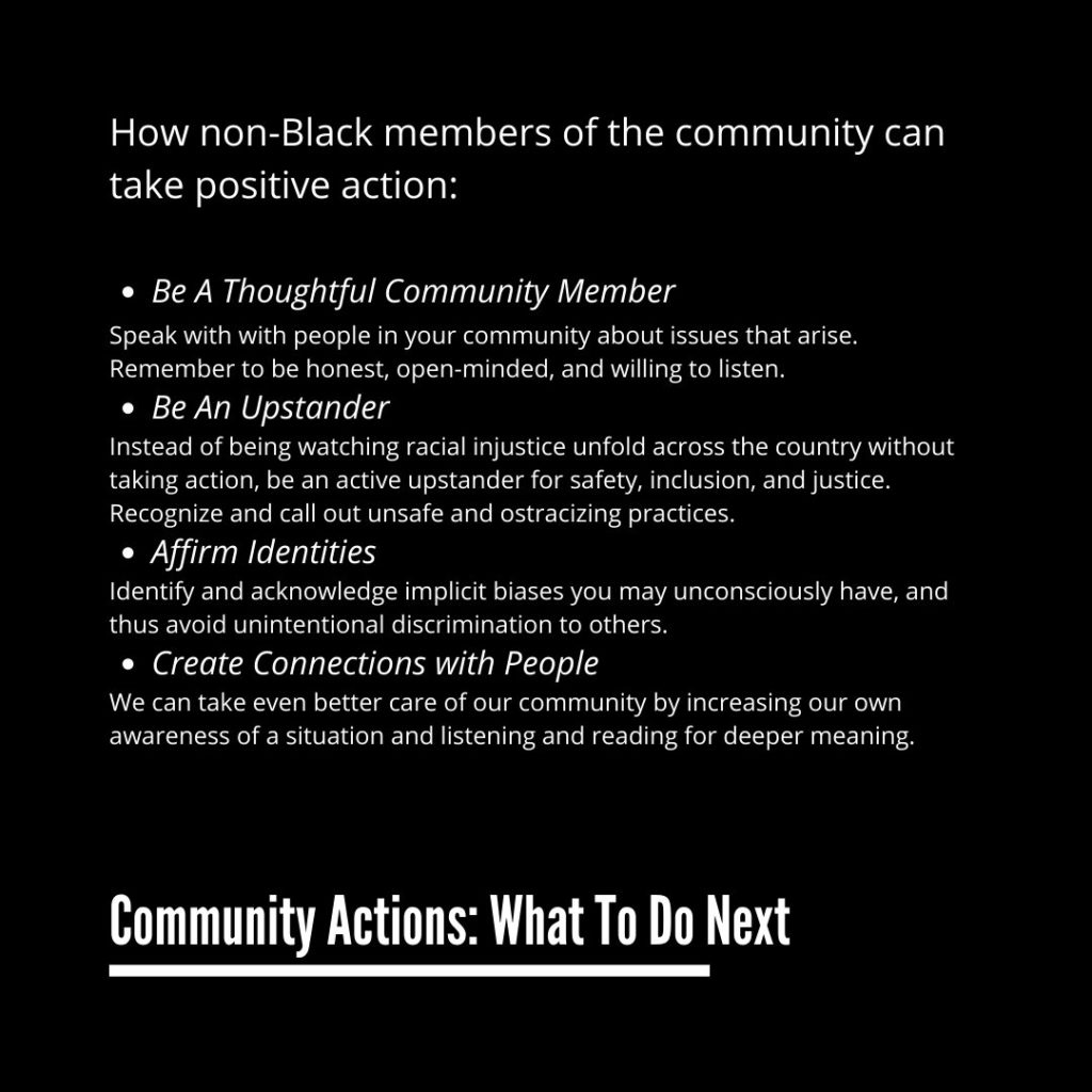 Advices how should non-Black people take positive action: be a thoughtful community member, be an upstander, affirm identities, create connections with people.