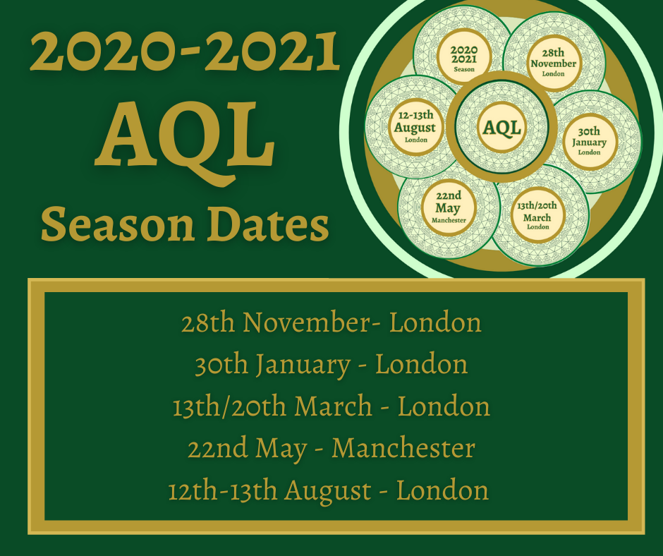 "There is a sign ""2020-2021 AQL Season Dates"" on the top and logo of AQL. There are dates and places in the bottom."