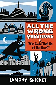 """""""All The Wrong Questions"""" is a prequel to """"Series of Unfortunate Events"""""""