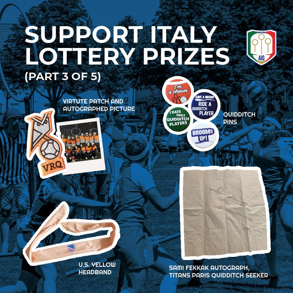 Four of the prizes are an autographed picture of Virtute Romana Quidditch, quidditch pins, a US headband, and an autograph by Sami Fekkak.