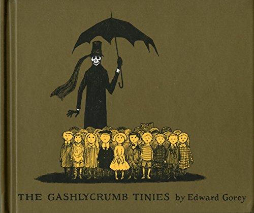 """The Gashlycrumb Tinies"" is an alphabet book by Edward Gorey"