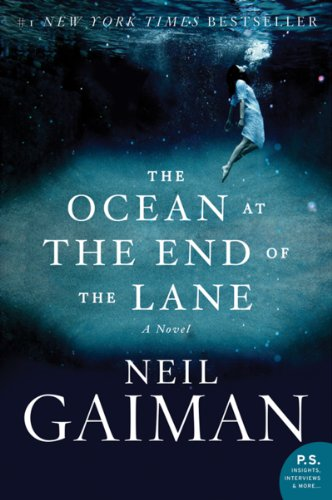 """""""The Ocean at the End of the Lane"""" is a book by Neil Gaiman"""