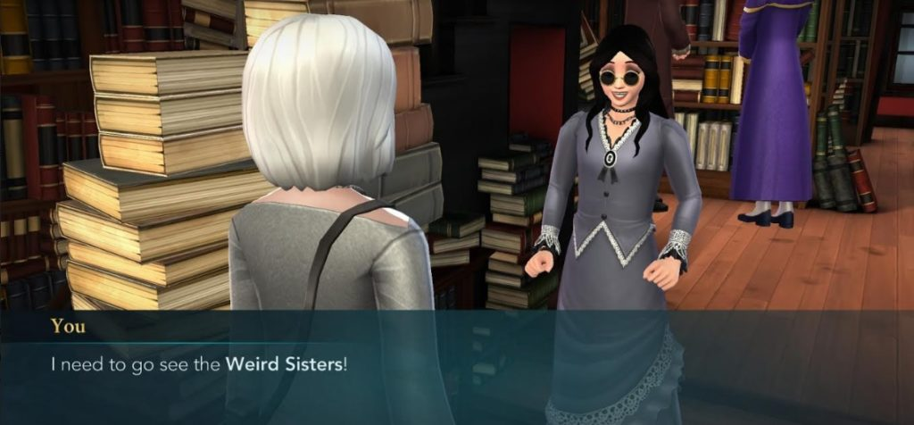 "Your character announces the impending return of the Weird Sisters in ""Hogwarts Mystery""."
