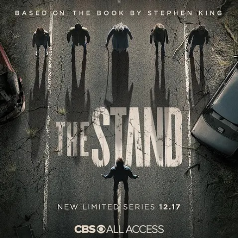 "Pictured is an official poster for the new adaptation of Stephen King's ""The Stand."""