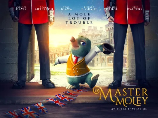 "Pictured is a poster for Warwick Davis's new special, ""Master Moley by Royal Invitation."""