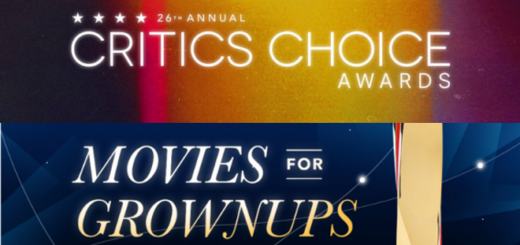 The banners for the Critics Choice Awards and the Movies for Grownups Awards are shown in a featured image.