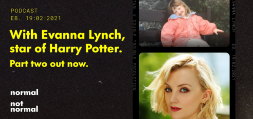 "A banner promoting the second part of Evanna Lynch's interview for ""Normal Not Normal"" is shown as a featured image."