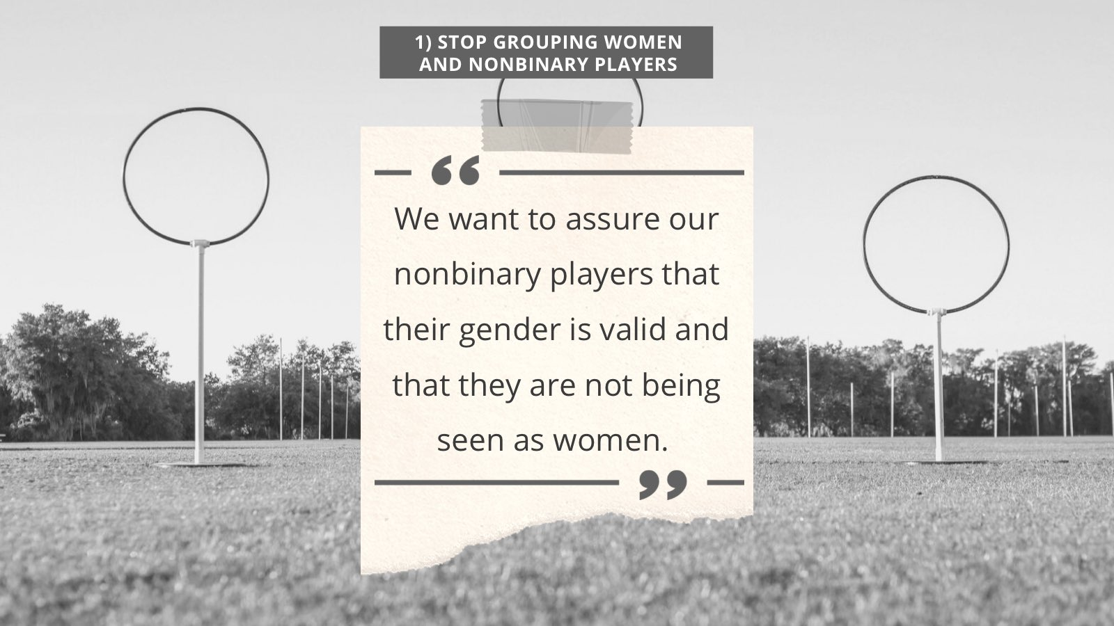 The first takeaway is to stop grouping women and nonbinary players.