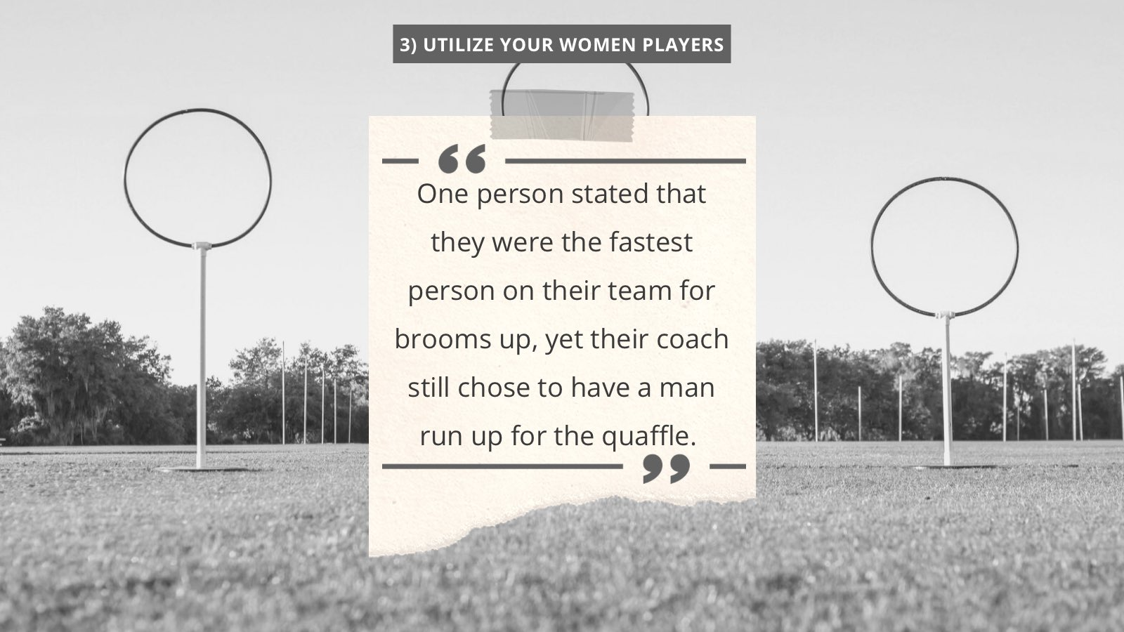 The third takeaway is about utilizing women players.