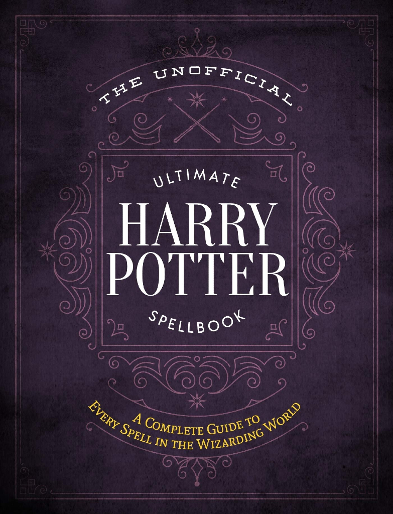 The Unofficial Ultimate Harry Potter Spellbook