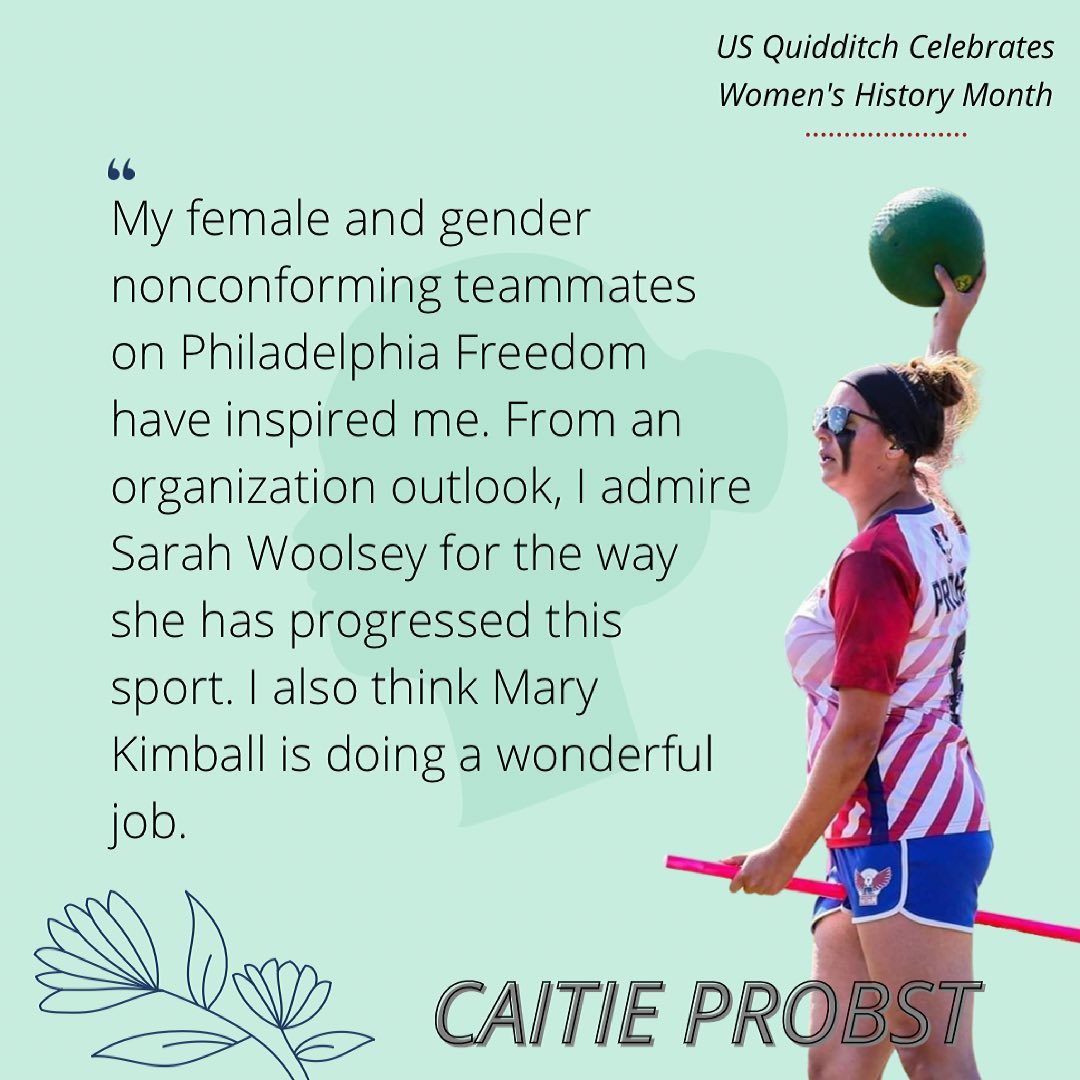 Caitie Probst talks about the impact that other women in Muggle quidditch have made on her.