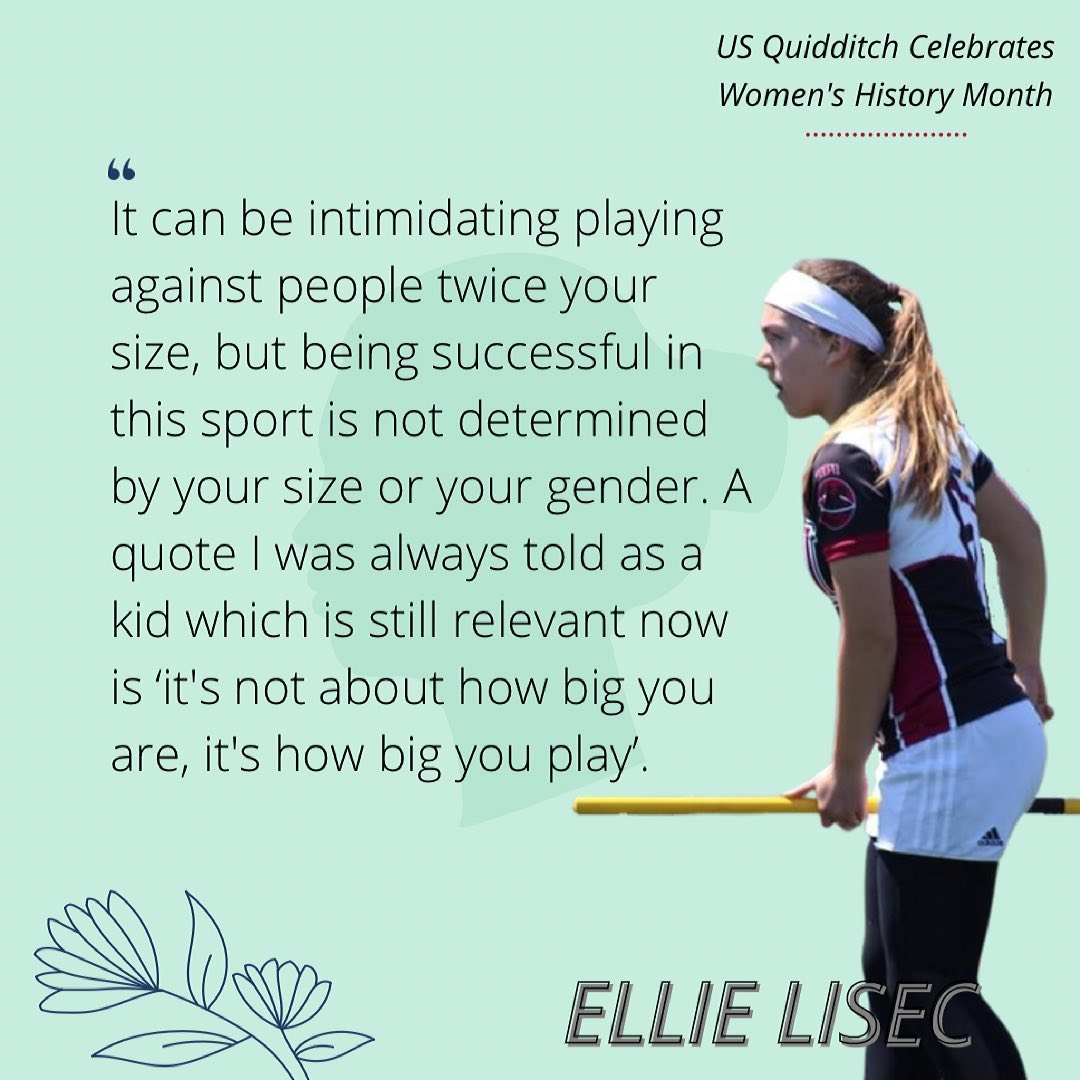 Ellie Lisec's quote addresses women who are starting to play Muggle quidditch.