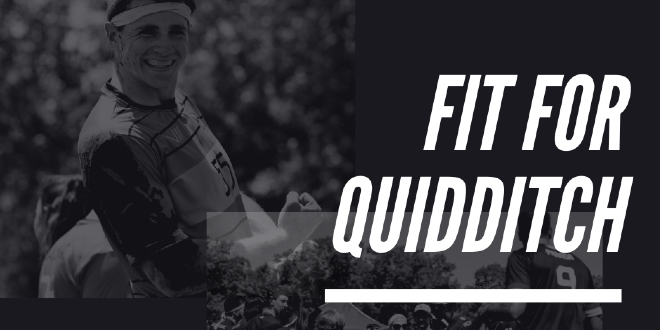 """A black-and-white photo of a quidditch player is shown against a black background. To the right, """"Fit for Quidditch"""" is displayed in a white font in all capital letters."""