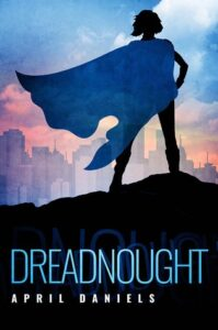 Book cover of Dreadnought written by April Daniels