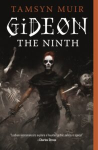 Book cover of 'Gideon the Ninth' written by Tamsyn Muir