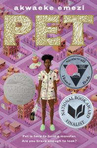 Book cover of Pet written by Akwaeke Emezi