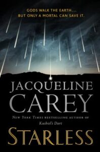 Book cover of Starless written by Jacqueline Carey