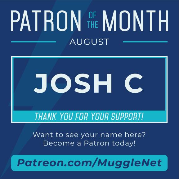 Patron of the Month, August, Josh C.