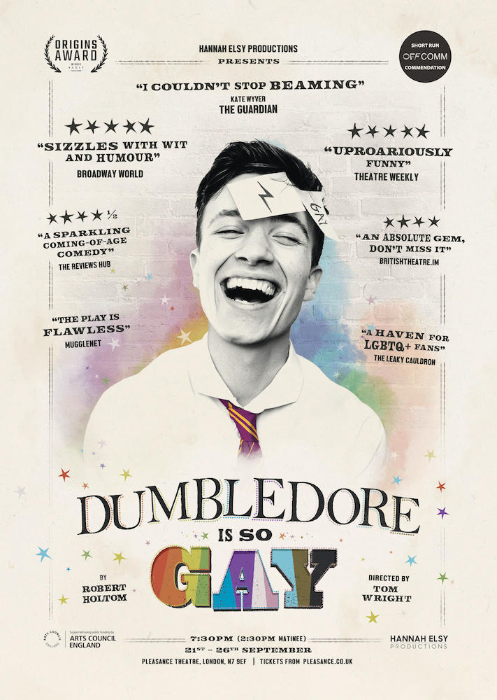 """The poster for the play """"Dumbledore Is So Gay"""" shows the main character Jack laughing while surrounded by quotes from reviews."""
